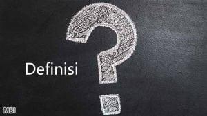 Apa Definisinya : Definisi – Definisi dalam Pengelolaan Keuangan Pemerintah Daerah